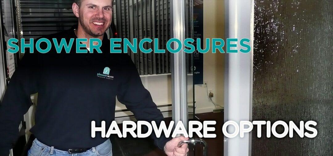 Shower Enclosure Hardware Options | Pioneer Glass